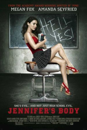 "Jennifer holding books in her arms sitting on a school desk, wearing a red top and short plaid skirt, in front of a blackboard with the words HELL YES! written in chalk. A hand can be seen trapped by the lid of the schooldesk. The poster bears the tagline ""She's evil... and not just high school evil"" in white block capitals, with the film title underneath in large red block capitals."