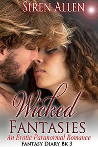Wicked Fantasies: BWWM Paranormal Romance eBook Cover, written by Siren Allen