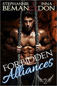 Forbidden Alliances eBook Cover, written by Inna Don and Stephannie Beman