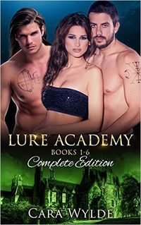 Lure Academy eBook Cover, written by Cara Wylde