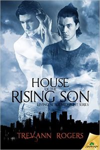 House of the Rising Son eBook Cover, written by Trevann Rogers