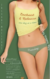 Enchant and Release: One Day At A Time: Tuesday eBook Cover, written by Imogene More