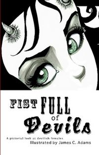 Fist Full of Devils Book Cover, written by James Adams