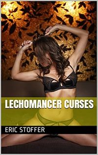 Lechomancer Curses eBook Cover, written by Eric Stoffer