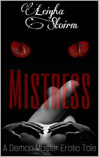 Mistress eBook Cover, written by Leigha Stoirm