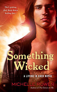 Something Wicked Book Cover, written by Michelle Rowen