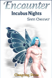 Encounter: Incubus Nights eBook Cover, written by Sam Cheever
