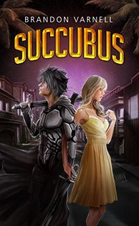 Succubus eBook Cover, written by Brandon Varnell