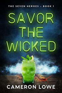 Savor the Wicked eBook Cover, written by Cameron Lowe