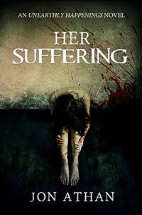 Her Suffering eBook Cover, written by Jon Athan