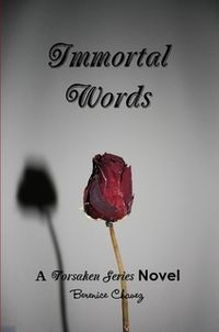 Immortal Words Book Cover, written by Berenice Chavez