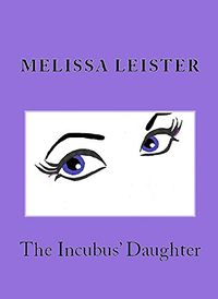 The Incubus' Daughter: Tales of the Empire eBook Cover, written by Melissa Leister