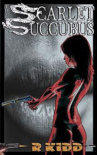 The Scarlet Succubus eBook Cover, written by R Kidd
