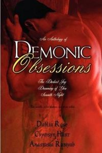 Demonic Obsessions Book Cover, written by Dahlia Rose, Crymsyn Hart and Anastasia Rabiyah