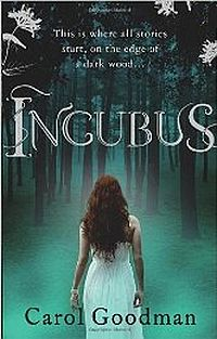 Incubus Book Cover, written by Carol Goodman