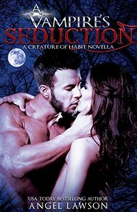 A Vampire's Seduction eBook Cover, written by Angel Lawson