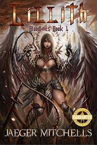 Bloodlines: Lillith eBook Cover, written by Jaeger Mitchells