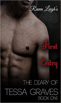 The Diary of Tessa Graves: First Entry eBook Cover, written by Raven Leigh