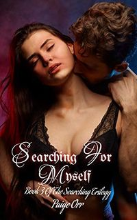 Searching For Myself eBook Cover, written by Paige Orr
