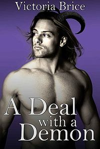 A Deal with a Demon eBook Cover, written by Victoria Brice