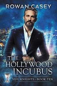 The Hollywood Incubus eBook Cover, written by Rowan Casey