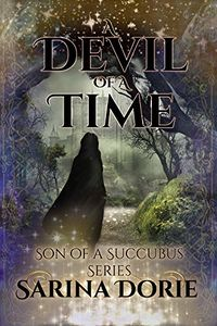 A Devil of a Time: Lucifer Thatch's Education of Witchery eBook Cover, written by Sarina Dorie