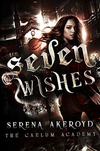 Seven Wishes eBook Cover, written by Serena Akeroyd