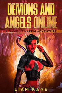 Demons and Angels Online: Part One eBook Cover, written by Liam Kane