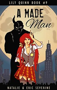A Made Man eBook Cover, written by Natalie Severine and Eric Severine