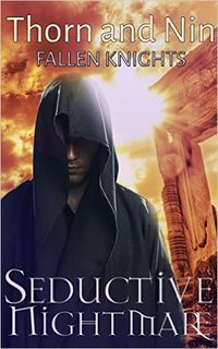 Seductive Nightmare Cover, written by Thorn and Nin