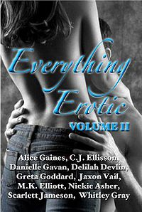 Everything Erotic Volume II eBook Cover, edited by Rebecca J. Vickery