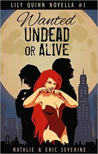Wanted Undead or Alive eBook Cover, written by Natalie Severine and Eric Severine