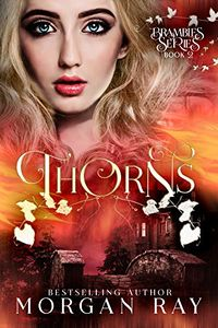 Thorns eBook Cover, written by Morgan Ray