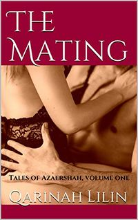 The Mating eBook Cover, written by Qarinah Lilin