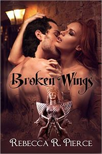 Broken Wings eBook Cover, written by Rebecca R. Pierce