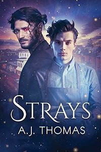 Strays eBook Cover, written by A.J. Thomas