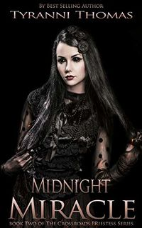 Midnight Miracle eBook Cover, written by Tyranni Thomas