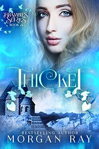 Thicket eBook Cover, written by Morgan Ray