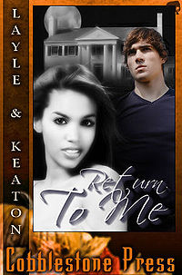 Return To Me eBook Cover, written by Madison Layle & Anna Leigh Keaton