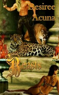 Beasts Book Cover, written by Desiree Acuna