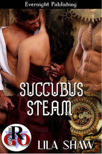 Succubus Steam eBook Cover, written by Lila Shaw