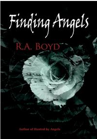 Finding Angels eBook Cover, written by R.A. Boyd