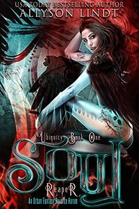 Soul Reaper eBook Cover, written by Allyson Lindt