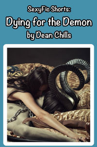 Dying for the Demon eBook Cover, written by Dean Chills