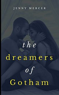The Dreamers of Gotham eBook Cover, written by Jenny Mercer