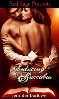 Seducing the Succubus eBook Cover, written by Jennifer Barlowe