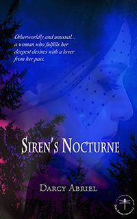 Siren's Nocturne eBook Cover, written by Darcy Abriel