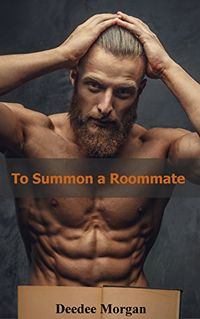 To Summon a Roommate eBook Cover, written by Deedee Morgan