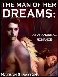 The Man of her Dreams eBook Cover, written by Nathan Stratton