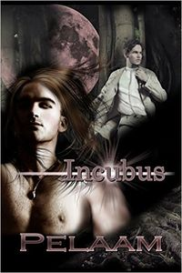 Incubus eBook Cover, written by Pelaam